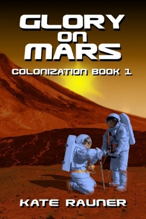 Glory on Mars by Kate Rauner